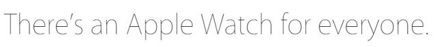 There is an A-watch for everyone, because Apple knows what everyone wants.